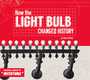 How the Light Bulb Changed History cover