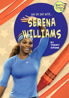 Day By Day With...Serena Williams