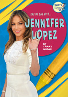 Day By Day With...Jennifer Lopez
