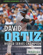 David Ortiz:: World Series Champion cover