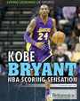 Kobe Bryant: NBA Scoring Sensation cover