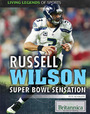 Russell Wilson: Super Bowl Sensation cover