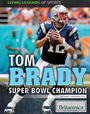 Tom Brady: Super Bowl Champion cover