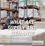 What Are Supply and Demand? cover