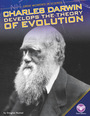 Charles Darwin Develops the Theory of Evolution cover
