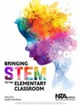 Bringing STEM to the Elementary Classroom cover