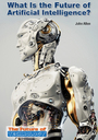 What is the Future of Artificial Intelligence? cover