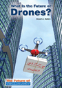 What is the Future of Drones? cover