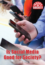 Is Social Media Good for Society? cover