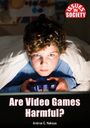 Are Video Games Harmful? cover