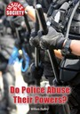 Do Police Abuse Their Powers? cover