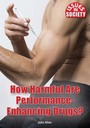 How Harmful Are Performance-Enhancing Drugs? cover