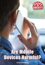 Are Mobile Devices Harmful? cover