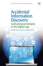 Accidental Information Discovery: Cultivating Serendipity in the Digital Age