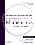 A Handbook for Mathematics in a PLC at Work?, Grades K-5