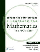 A Handbook for Mathematics in a PLC at Work?, Grades 6?8