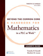 A Handbook for Mathematics in a PLC at Work?, Leaders Guide