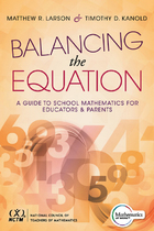 Balancing the Equation: A Guide to School Mathematics for Educators & Parents