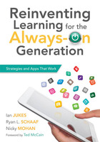Reinventing Learning for the Always-On Generation: Strategies and Apps That Work