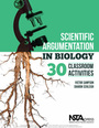 Scientific Argumentation in Biology: 30 Classroom Activities cover