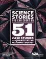 Science Stories You Can Count On: 51 Case Studies with Quantitative Reasoning in Biology cover