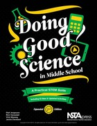 Doing Good Science in Middle School: A Practical STEM Guide, Expanded 2nd ed.