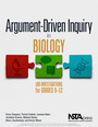 Argument-Driven Inquiry in Biology: Lab Investigations for Grades 9-12 cover