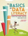 The Basics of Data Literacy: Helping Your Students (and You!) Make Sense of Data cover