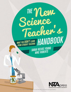The New Science Teachers Handbook: What You Didn't Learn From Student Teaching