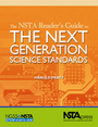 The NSTA Readers Guide to the Next Generation Science Standards cover