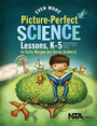 Even More Picture-Perfect Science Lessons: Using Children?s Books to Guide Inquiry, K?5 cover