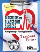 Diagnosis for Classroom Success, Teacher Edition: Making Anatomy and Physiology Come Alive