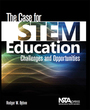 The Case for STEM Education: Challenges and Opportunities cover