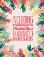 Including Students with Disabilities in Advanced Science Classes cover