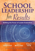School Leadership for Results: Shifting the Focus of Leader Evaluation