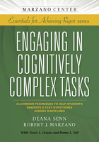 Engaging in Cognitively Complex Tasks: Classroom Techniques to Help Students Generate & Test Hypotheses Across Disciplines