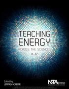 Teaching Energy Across the Sciences, K-12