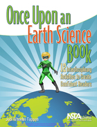 Once Upon an Earth Science Book: 12 Interdisciplinary Activities to Create Confident Readers