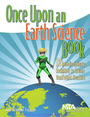 Once Upon an Earth Science Book: 12 Interdisciplinary Activities to Create Confident Readers cover