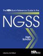 The NSTA Quick-Reference Guide to the NGSS, High School cover