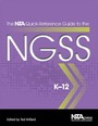 The NSTA Quick-Reference Guide to the NGSS, K-12 cover