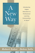 A New Way: Introducing Higher Education to Professional Learning Communities at Work?