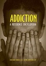 Addiction: A Reference Encyclopedia cover