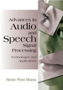 Advances in Audio and Speech Signal Processing: Technologies and Applications cover