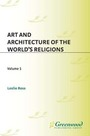 Art and Architecture of the Worlds Religions cover