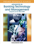 Advances in Banking Technology and Management: Impacts of ICT and CRM