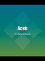 Aceh: A New Dawn cover