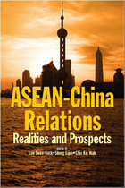 ASEAN-China Relations: Realities and Prospects