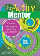 The Active Mentor: Practical Strategies for Supporting New Teachers