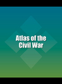 Atlas of the Civil War cover
